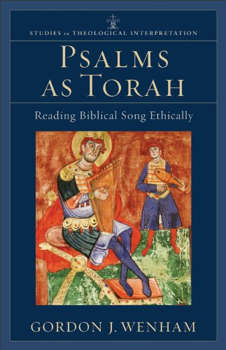 Psalms as Torah Reading Biblical Song Ethically  2012 9780801031687 Front Cover