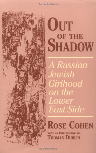 Out of the Shadow A Russian Jewish Girlhood on the Lower East Side  1995 edition cover