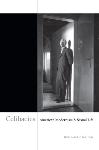Celibacies American Modernism and Sexual Life  2013 edition cover