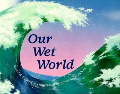 Our Wet World   1998 9780881062687 Front Cover