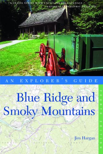 Blue Ridge and Smoky Mountains 4th Edition  4th 9780881509687 Front Cover