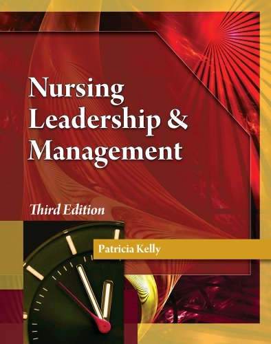 Nursing Leadership and Management  3rd 2012 9781111306687 Front Cover