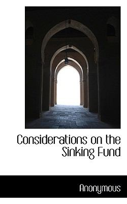 Considerations on the Sinking Fund  N/A 9781116752687 Front Cover
