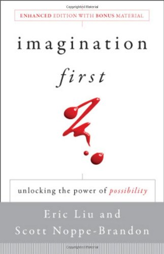 Imagination First Unlocking the Power of Possibility  2009 edition cover