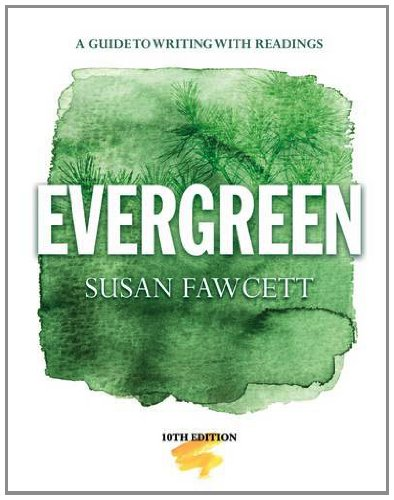Evergreen: A Guide to Writing With Readings  2013 9781133946687 Front Cover