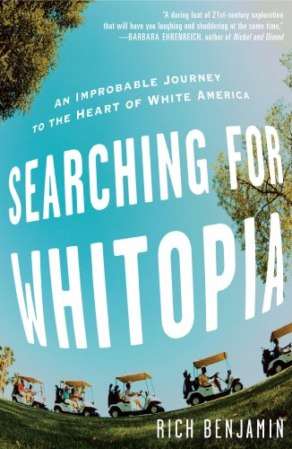 Searching for Whitopia An Improbable Journey to the Heart of White America N/A 9781401322687 Front Cover