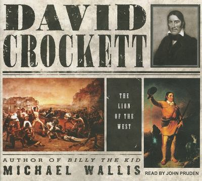 David Crockett: The Lion of the West, Library Edition  2011 edition cover