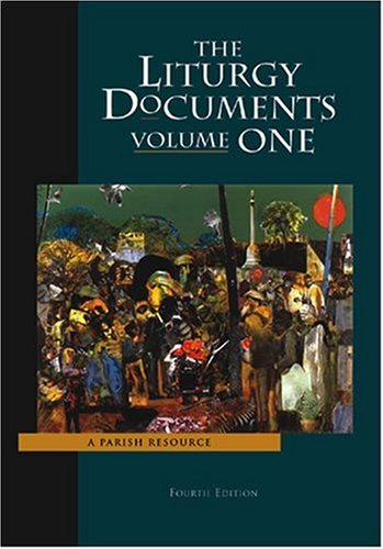 Liturgy Documents: A Parish Resource 4th 2004 edition cover