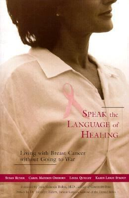 Speak the Language of Healing A New Approach to Breast Cancer  1999 edition cover