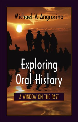 Exploring Oral History A Window on the Past N/A edition cover