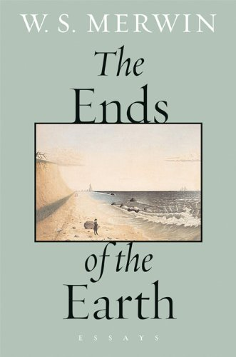 Ends of the Earth Essays N/A 9781593760687 Front Cover