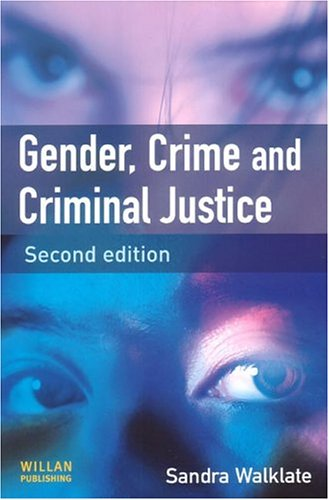 Gender, Crime and Criminal Justice  2nd 2004 (Revised) edition cover