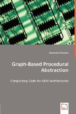 Graph-Based Procedural Abstraction:   2008 9783836465687 Front Cover
