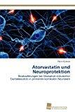 Atorvastatin und Neuroprotektion  N/A 9783838135687 Front Cover