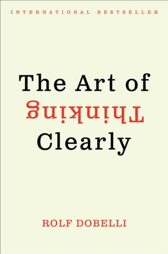 Art of Thinking Clearly   2013 edition cover