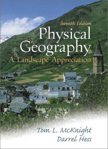 Physical Geography A Landscape Appreciation 7th 2002 (Student Manual, Study Guide, etc.) edition cover