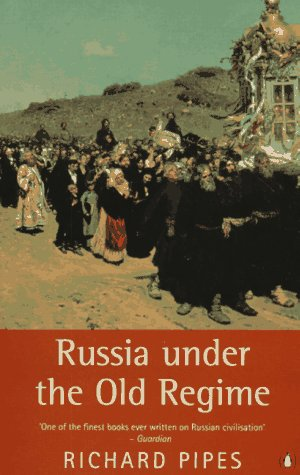Russia under the Old Regime Second Edition 2nd 1995 (Revised) edition cover