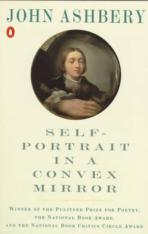 Self-Portrait in a Convex Mirror  Reprint edition cover