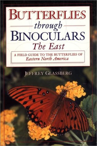 Butterflies Through Binoculars The East - A Field Guide to the Butterflies of Eastern North America  1998 edition cover