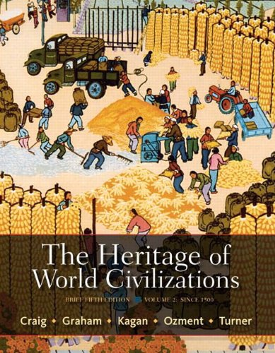 Heritage of World Civilizations  5th 2012 9780205207688 Front Cover