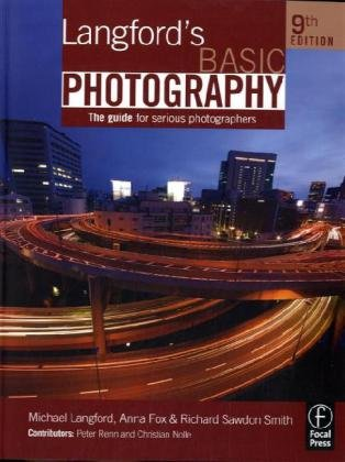Langford's Basic Photography The Guide for Serious Photographers 9th 2010 (Revised) edition cover