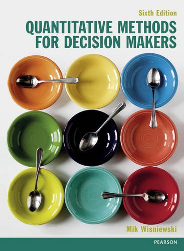 Quantitative Methods for Decision Makers  6th 2016 (Student Manual, Study Guide, etc.) 9780273770688 Front Cover