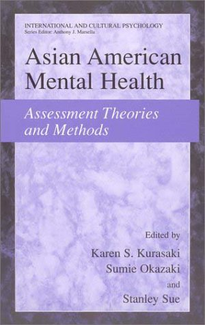 Asian American Mental Health Assessment Theories and Methods  2002 9780306472688 Front Cover