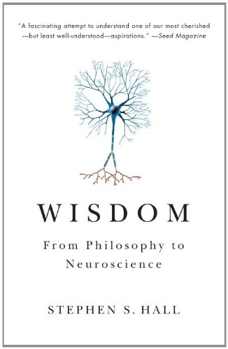 Wisdom From Philosophy to Neuroscience  2011 edition cover