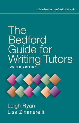 Bedford Guide for Writing Tutors  4th 2006 edition cover