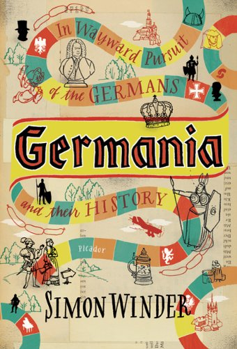 Germania In Wayward Pursuit of the Germans and Their History N/A edition cover