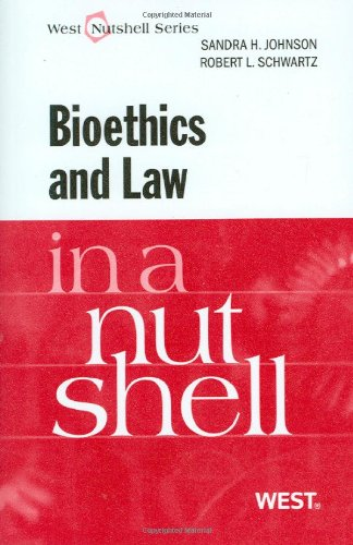 Bioethics and Law in a Nutshell   2009 9780314066688 Front Cover