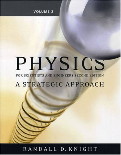Physics for Scientists and Engineers A Strategic Approach, Vol 2 (Chs 16-19) 2nd 2008 edition cover