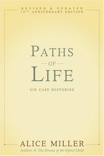 Paths of Life Six Case Histories  2009 edition cover