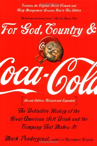 For God, Country, and Coca-Cola The Definitive History of the Great American Soft Drink and the Company That Makes It 2nd 2000 edition cover