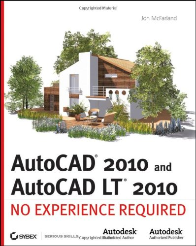 AutoCAD 2010 and AutoCAD LT 2010 No Experience Required  2009 9780470438688 Front Cover