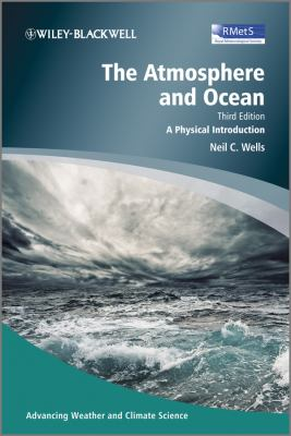 Atmosphere and Ocean A Physical Introduction 3rd 2012 9780470694688 Front Cover