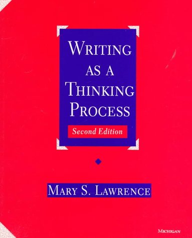Writing As a Thinking Process  2nd 1996 (Revised) edition cover