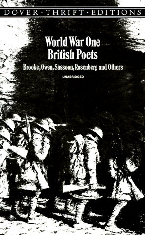 World War One British Poets Brooke, Owen, Sassoon, Rosenberg and Others N/A edition cover