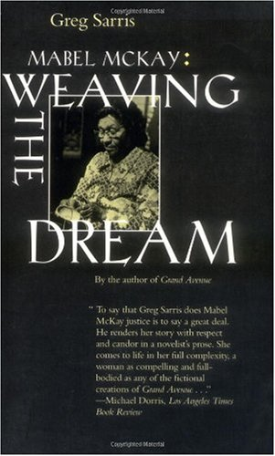 Mabel McKay Weaving the Dream N/A edition cover