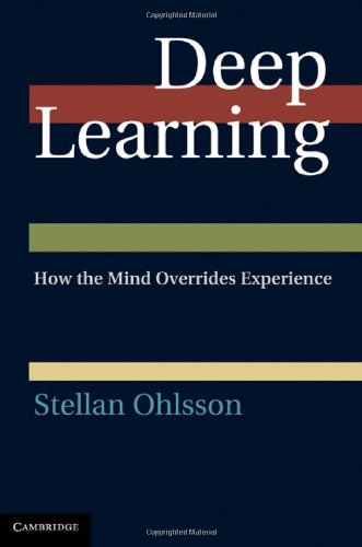 Deep Learning How the Mind Overrides Experience  2011 9780521835688 Front Cover