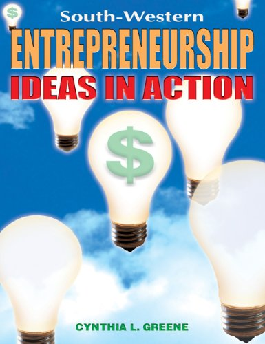 Entrepreneurship Ideas in Action - Text  2000 9780538682688 Front Cover