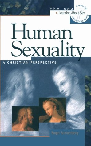 Human Sexuality A Christian Perspective N/A edition cover