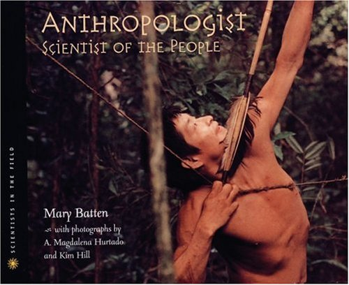 Anthropologist Scientist of the People  2001 (Teachers Edition, Instructors Manual, etc.) 9780618083688 Front Cover