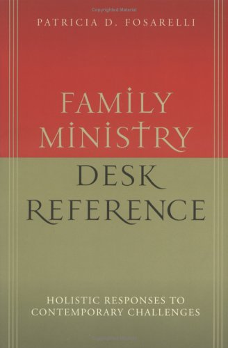 Family Ministry Desk Reference   2004 9780664226688 Front Cover