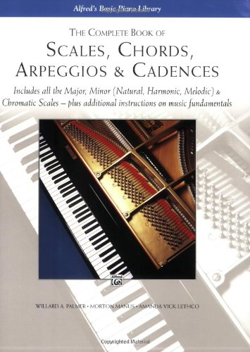 Scales, Chords, Arpeggios and Cadences Complete Book  1994 9780739003688 Front Cover