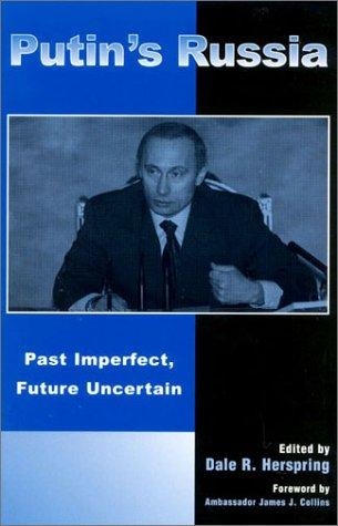 Putin's Russia Past Imperfect, Future Uncertain  2002 9780742519688 Front Cover