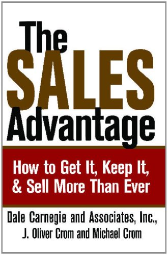 Sales Advantage How to Get It, Keep It, and Sell More Than Ever N/A edition cover