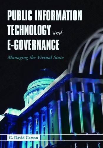 Public Information Technology and E-Governance Managing the Virtual State  2006 edition cover