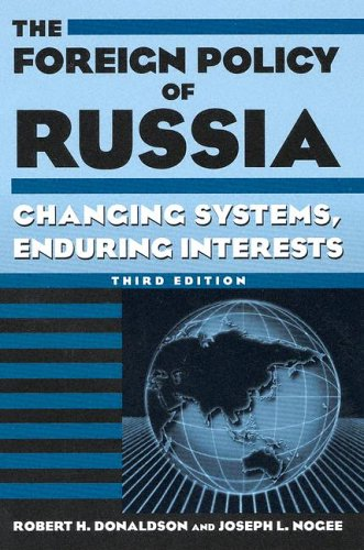 Foreign Policy of Russia Changing Systems, Enduring Interests 3rd 2005 (Revised) edition cover