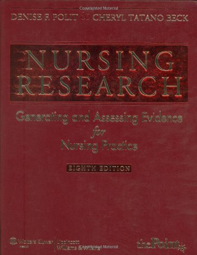 Nursing Research Generating and Assessing Evidence for Nursing Practice 8th 2008 (Revised) edition cover